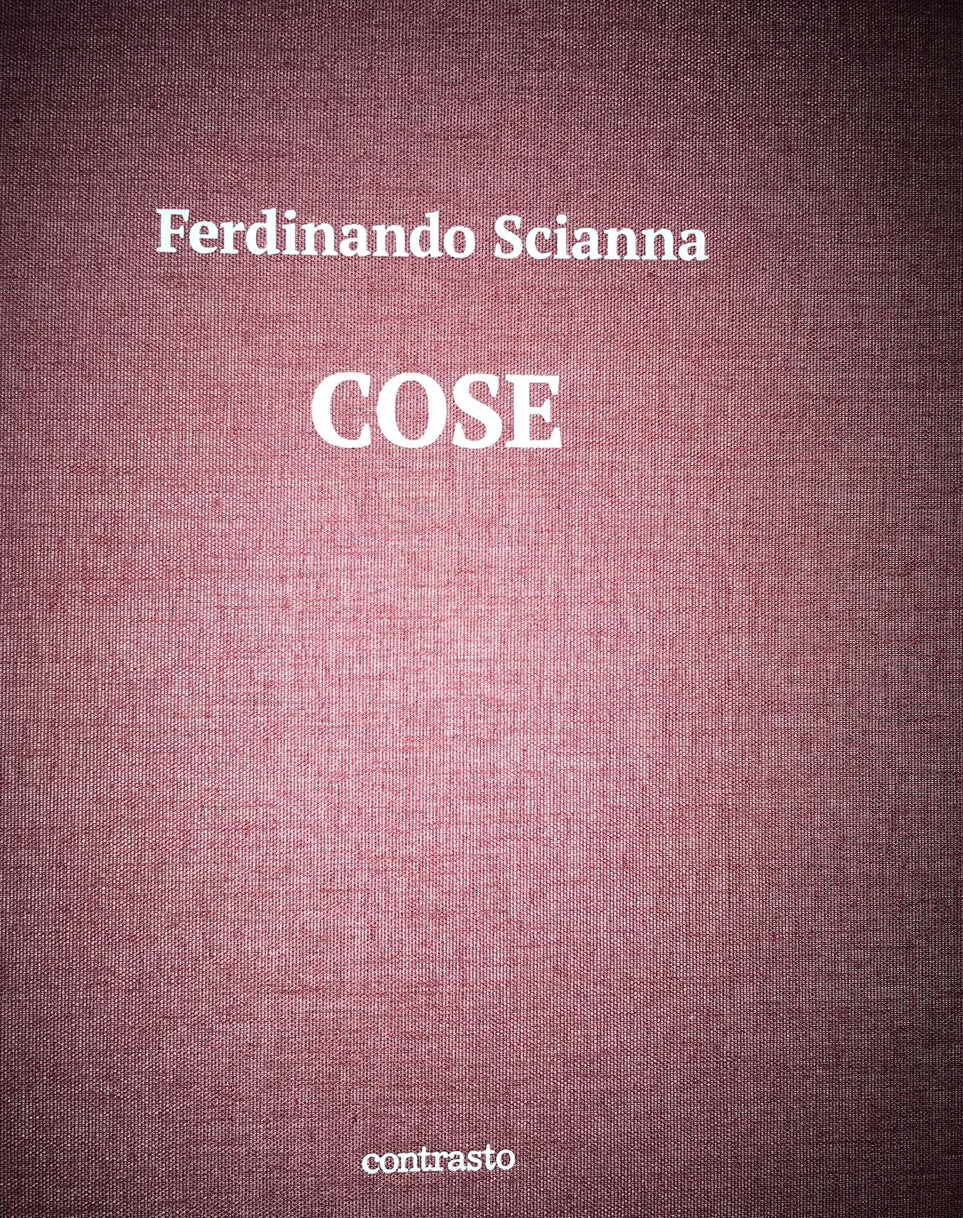 Cose. Ferdinando Scianna